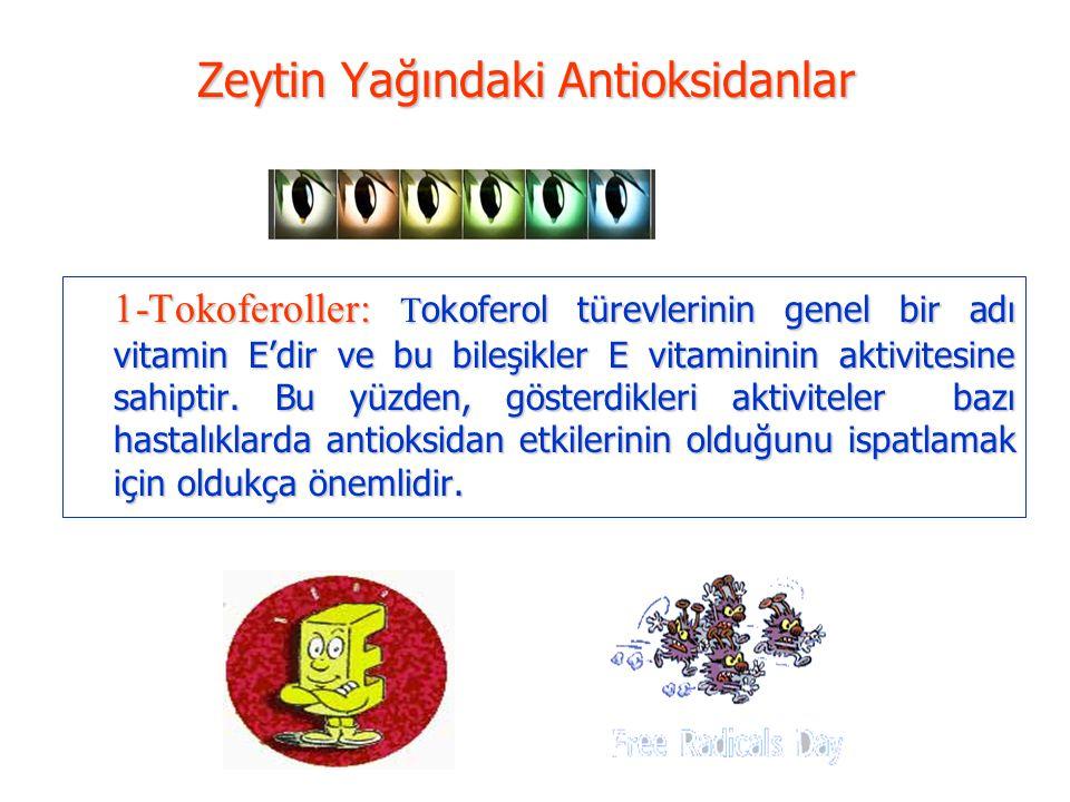 Zeytin Yağındaki Antioksidanlar
