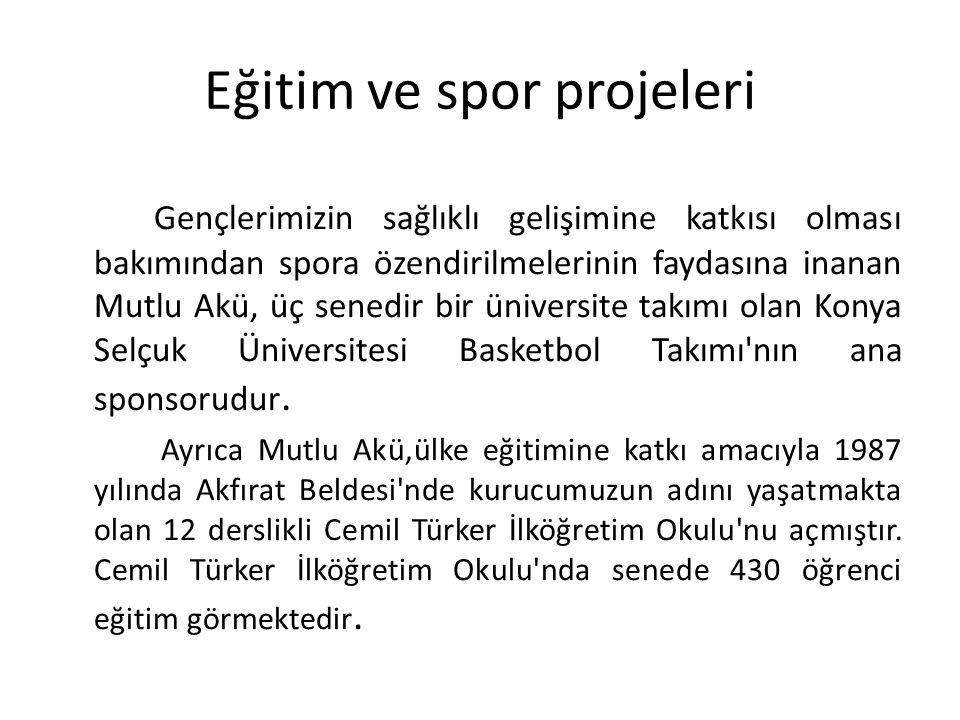 Eğitim ve spor projeleri