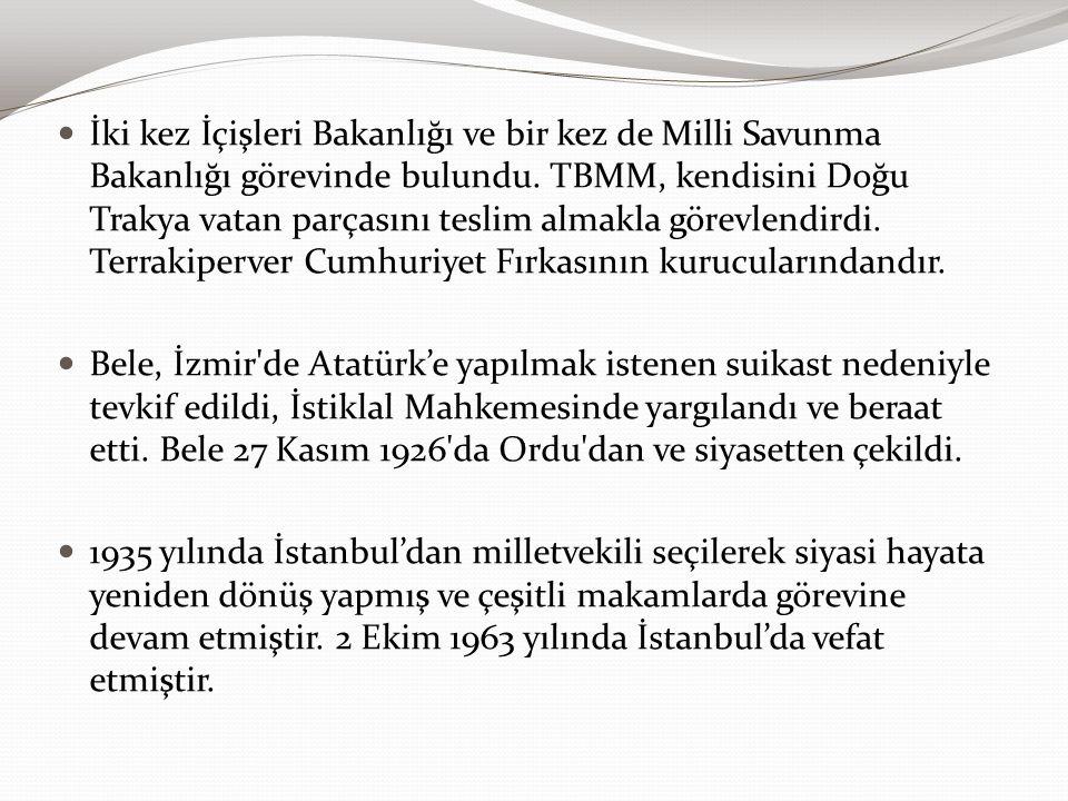 İki kez İçişleri Bakanlığı ve bir kez de Milli Savunma Bakanlığı görevinde bulundu. TBMM, kendisini Doğu Trakya vatan parçasını teslim almakla görevlendirdi. Terrakiperver Cumhuriyet Fırkasının kurucularındandır.