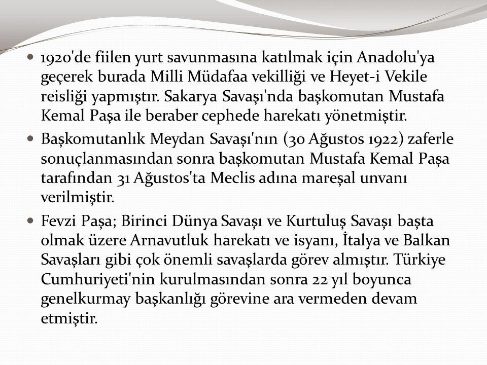 1920 de fiilen yurt savunmasına katılmak için Anadolu ya geçerek burada Milli Müdafaa vekilliği ve Heyet-i Vekile reisliği yapmıştır. Sakarya Savaşı nda başkomutan Mustafa Kemal Paşa ile beraber cephede harekatı yönetmiştir.