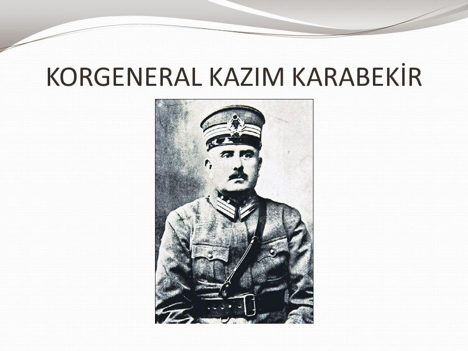 KORGENERAL KAZIM KARABEKİR