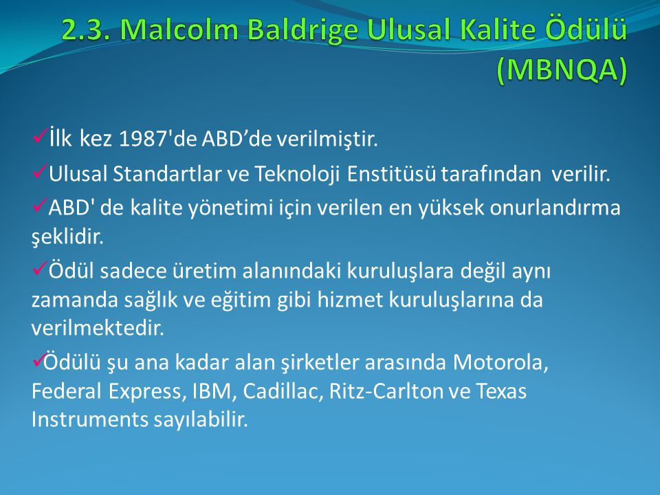 2.3. Malcolm Baldrige Ulusal Kalite Ödülü (MBNQA)