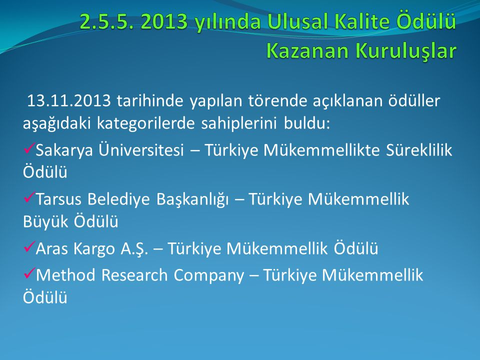 2.5.5. 2013 yılında Ulusal Kalite Ödülü Kazanan Kuruluşlar