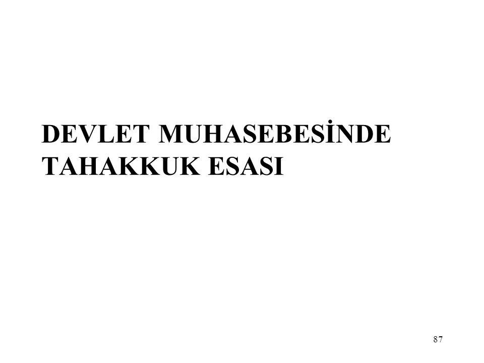 DEVLET MUHASEBESİNDE TAHAKKUK ESASI