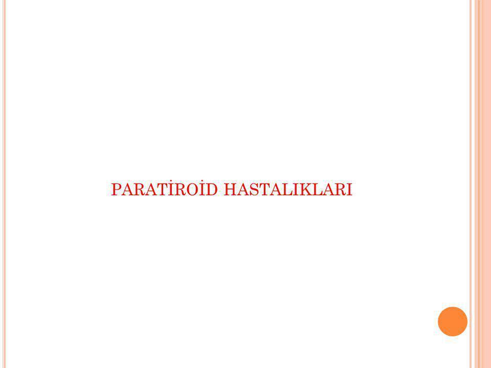 PARATİROİD HASTALIKLARI