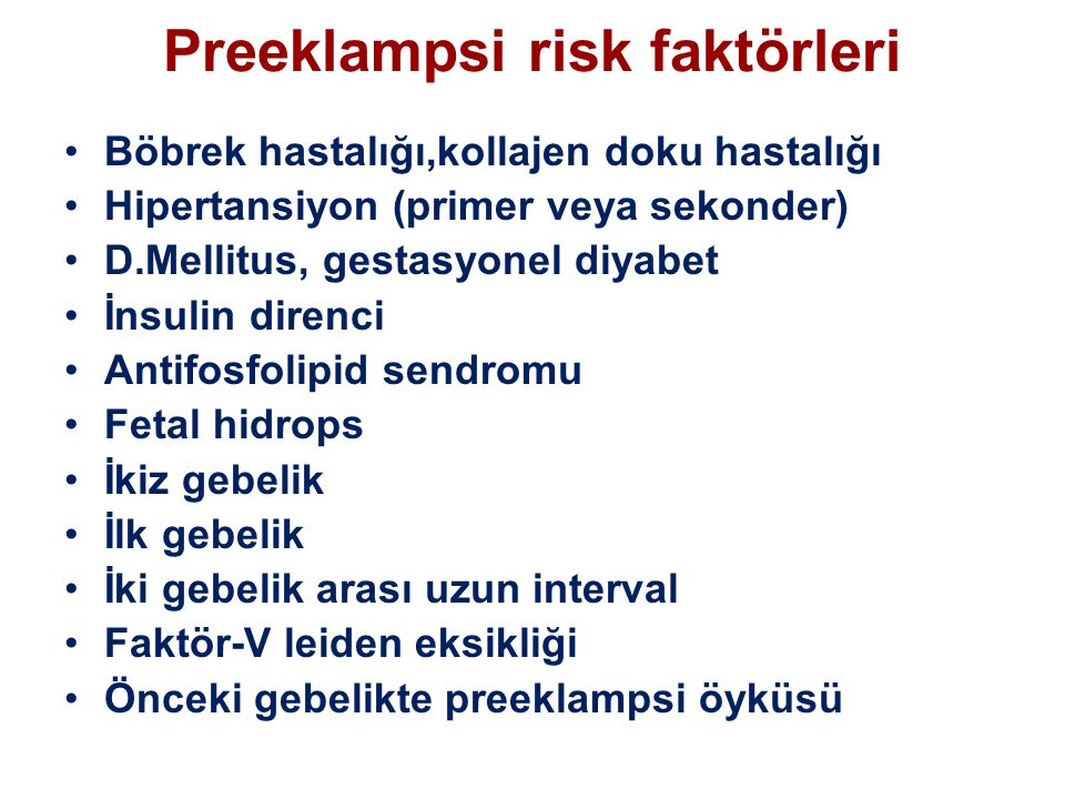 Preeklampsi risk faktörleri