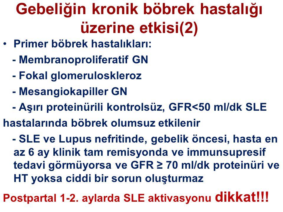 Gebeliğin kronik böbrek hastalığı üzerine etkisi(2)