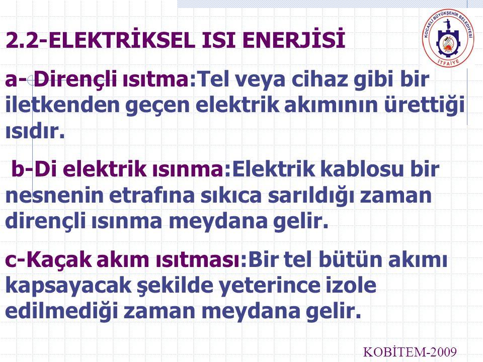 2.2-ELEKTRİKSEL ISI ENERJİSİ
