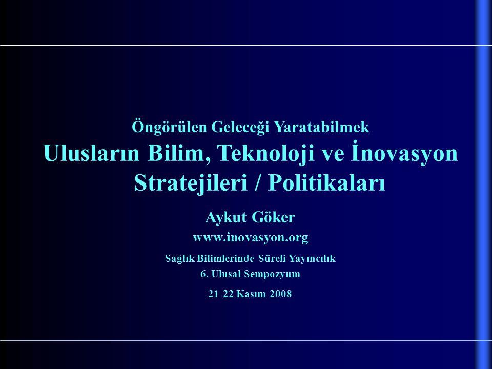 Ulusların Bilim, Teknoloji ve İnovasyon Stratejileri / Politikaları