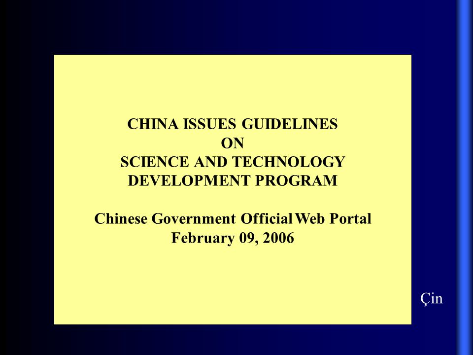 CHINA ISSUES GUIDELINES ON SCIENCE AND TECHNOLOGY DEVELOPMENT PROGRAM
