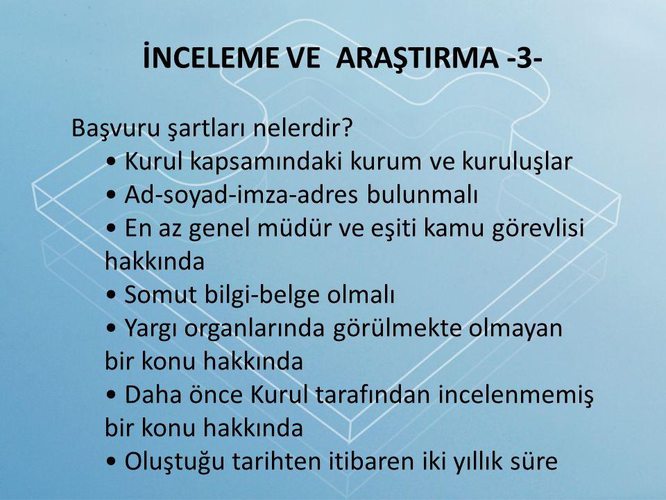 İNCELEME VE ARAŞTIRMA -3-