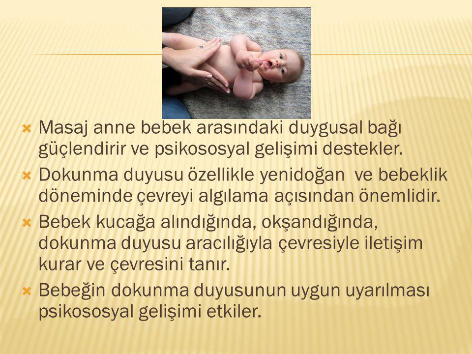 Masaj anne bebek arasındaki duygusal bağı güçlendirir ve psikososyal gelişimi destekler.