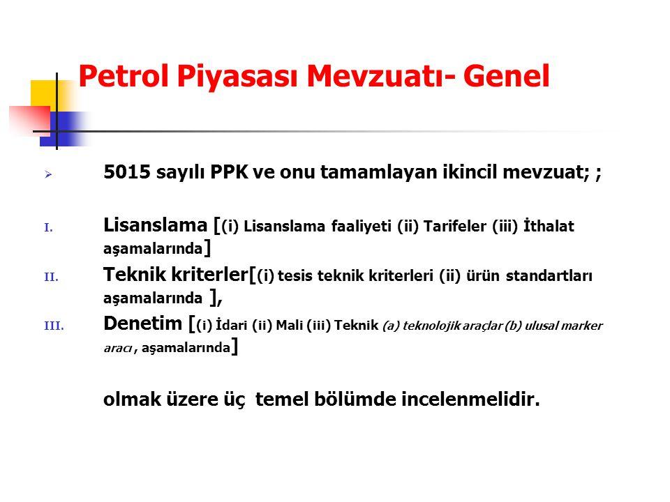 Petrol Piyasası Mevzuatı- Genel