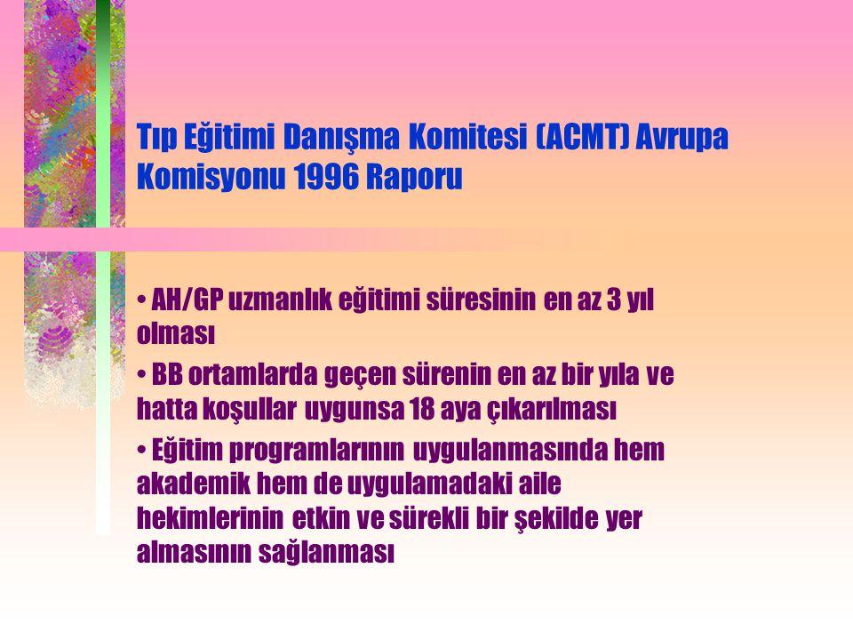 Tıp Eğitimi Danışma Komitesi (ACMT) Avrupa Komisyonu 1996 Raporu