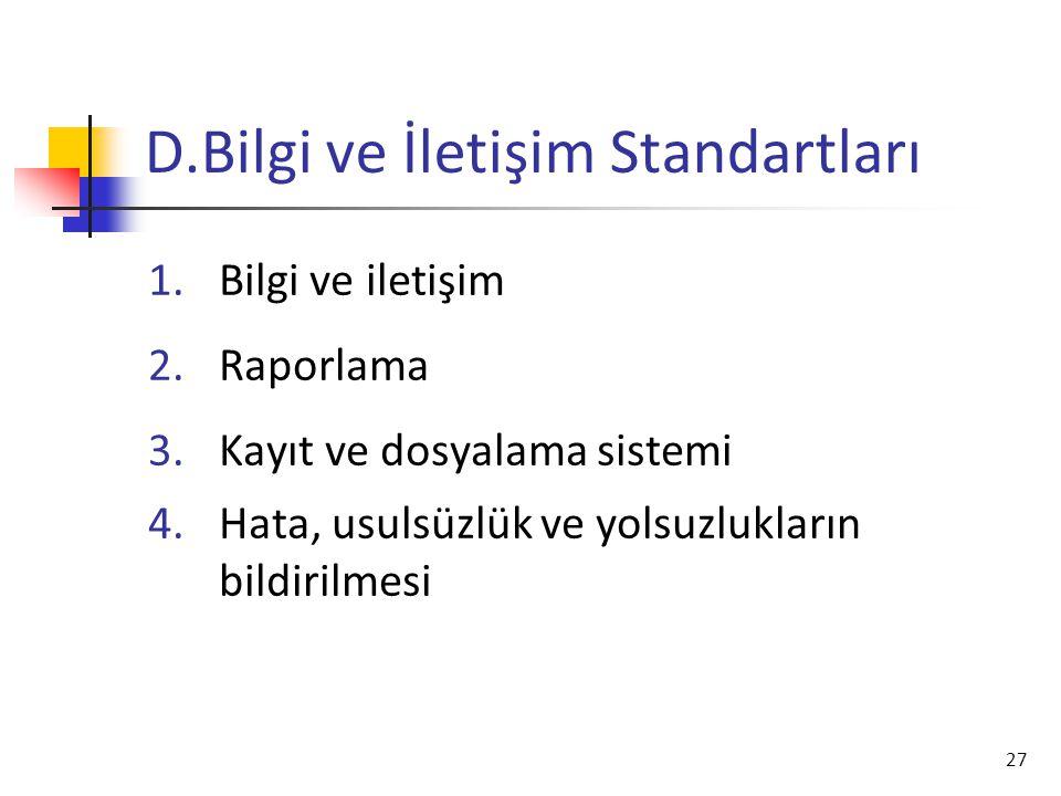 D.Bilgi ve İletişim Standartları