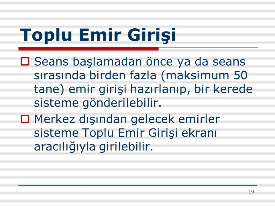 Toplu Emir Girişi