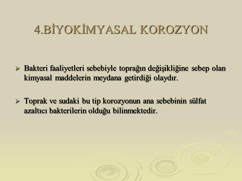 4.BİYOKİMYASAL KOROZYON