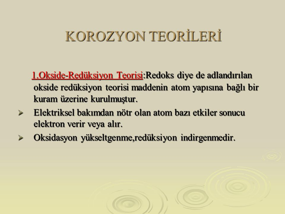 KOROZYON TEORİLERİ