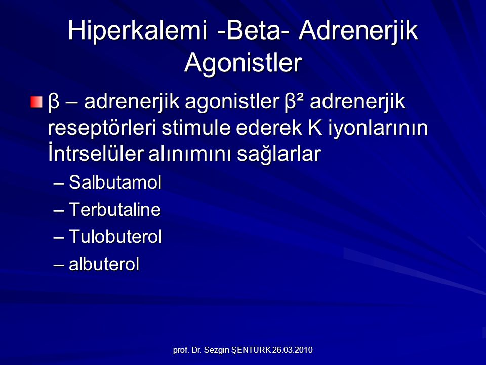 Hiperkalemi -Beta- Adrenerjik Agonistler