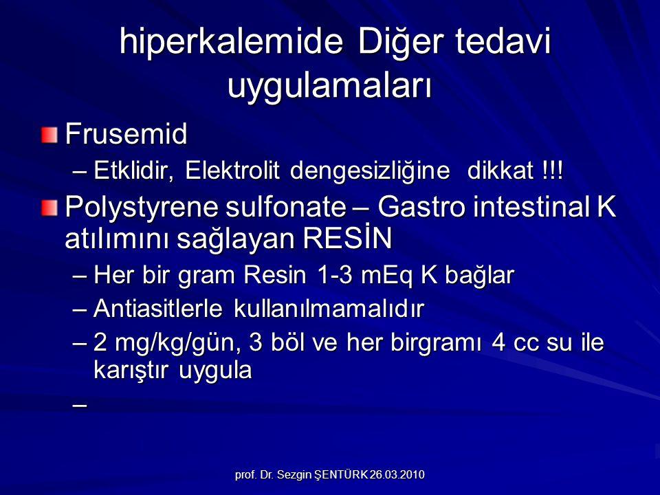 hiperkalemide Diğer tedavi uygulamaları