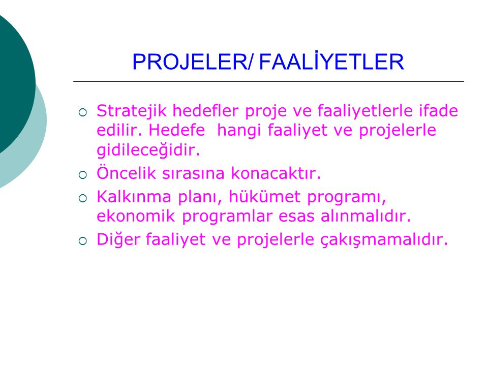 PROJELER/ FAALİYETLER