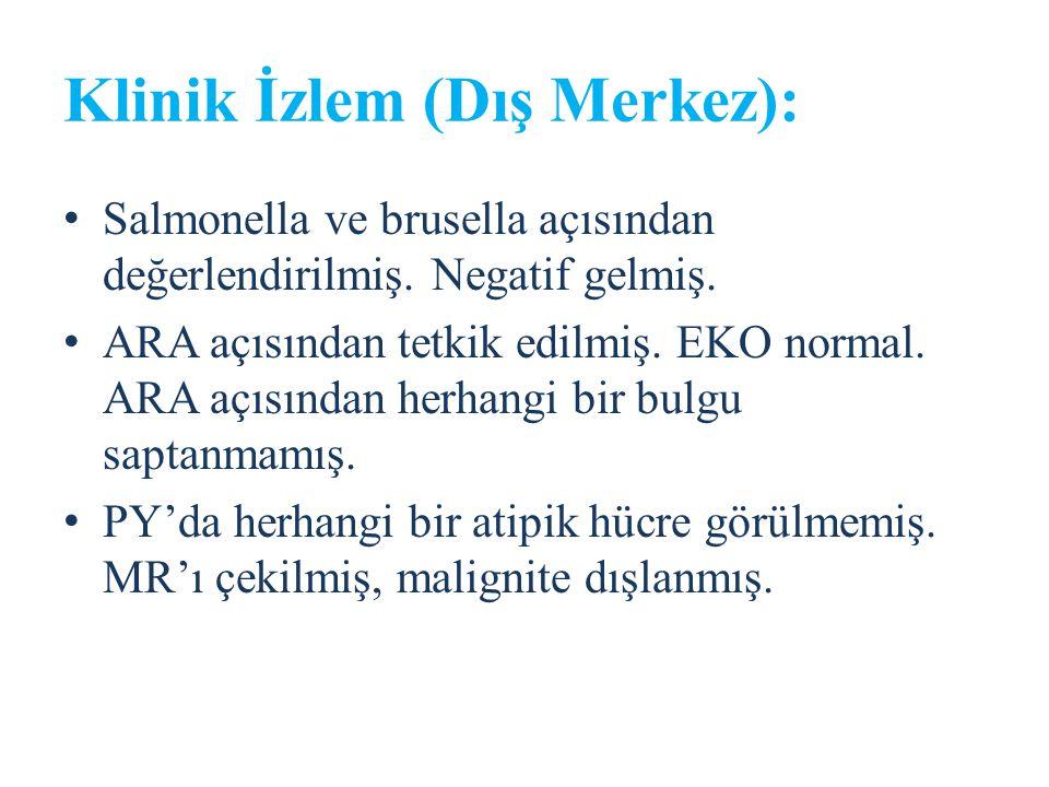 Klinik İzlem (Dış Merkez):