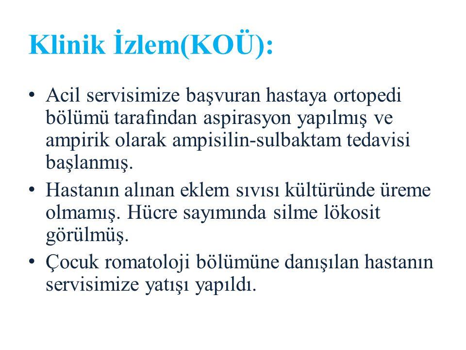 Klinik İzlem(KOÜ):