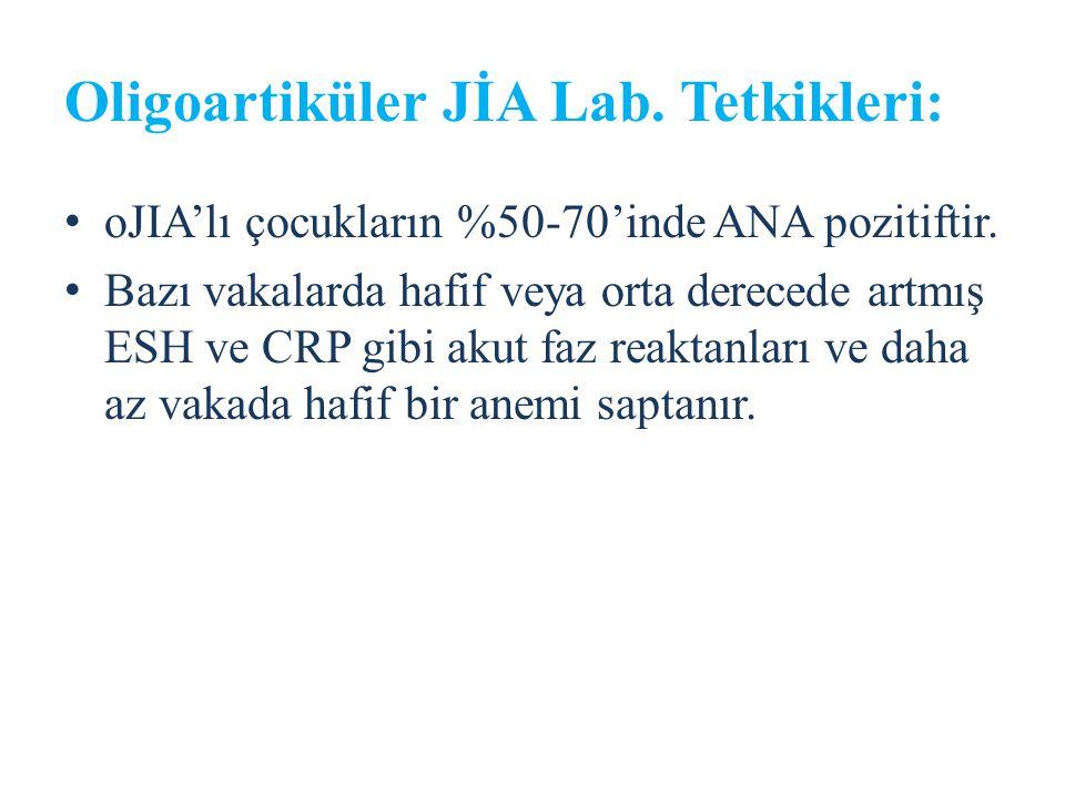 Oligoartiküler JİA Lab. Tetkikleri:
