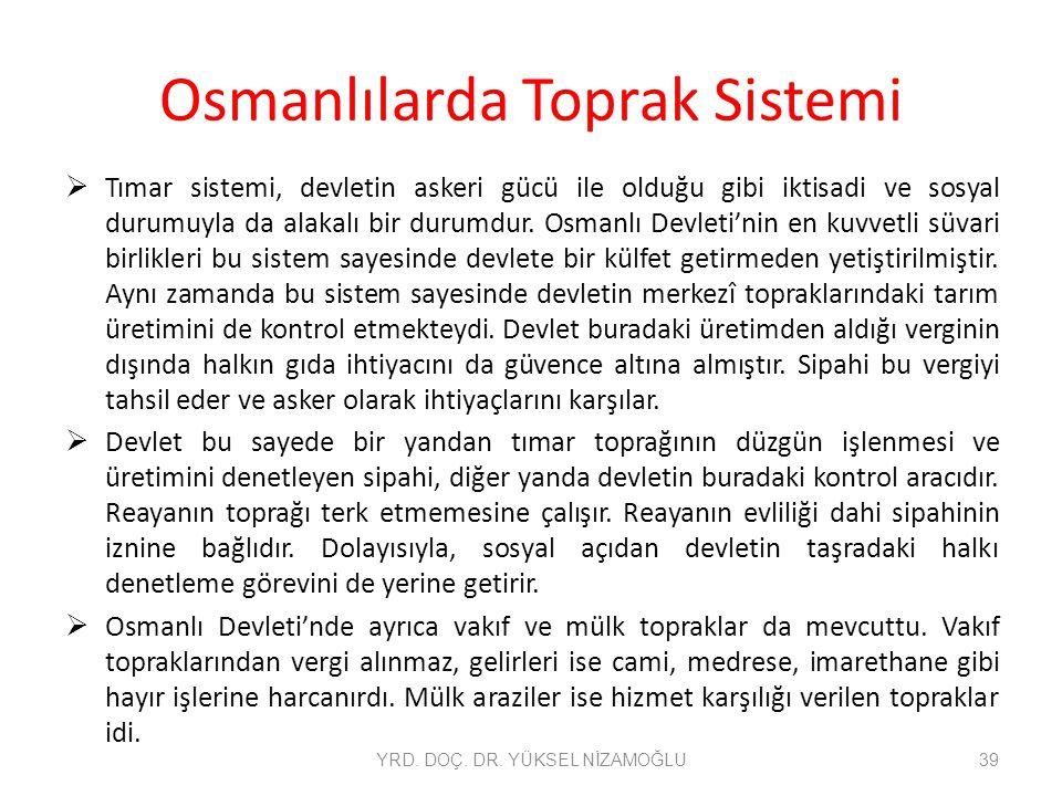 Osmanlılarda Toprak Sistemi