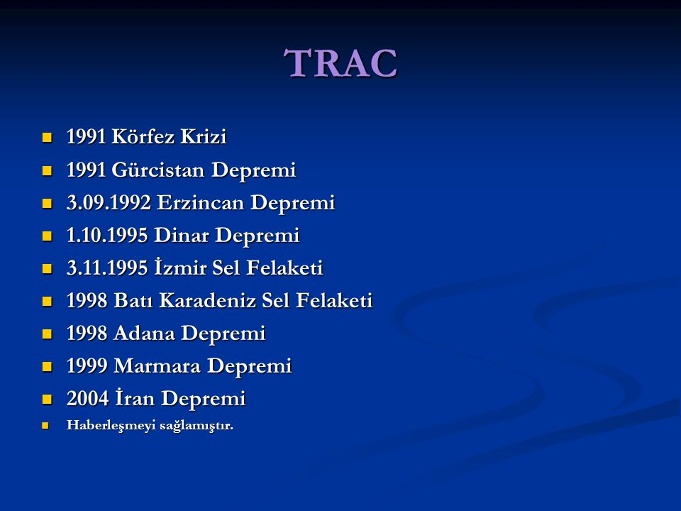 TRAC 1991 Körfez Krizi 1991 Gürcistan Depremi