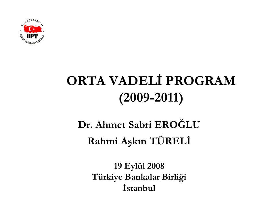 ORTA VADELİ PROGRAM (2009-2011)