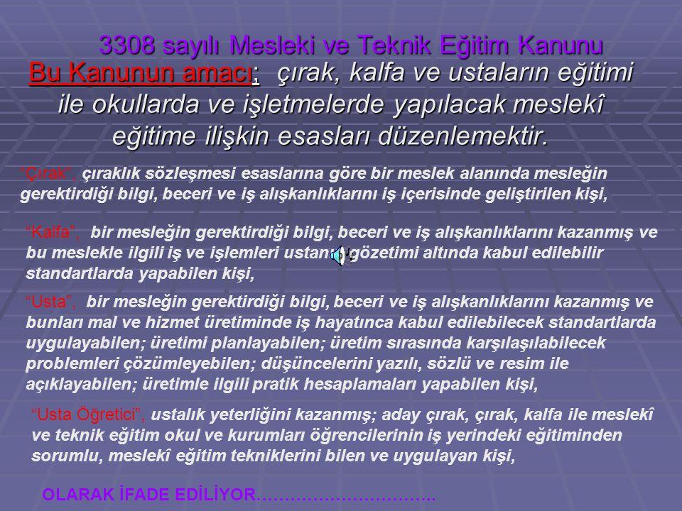 3308 sayılı Mesleki ve Teknik Eğitim Kanunu