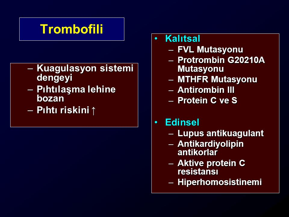 Trombofili Kalıtsal Kuagulasyon sistemi dengeyi