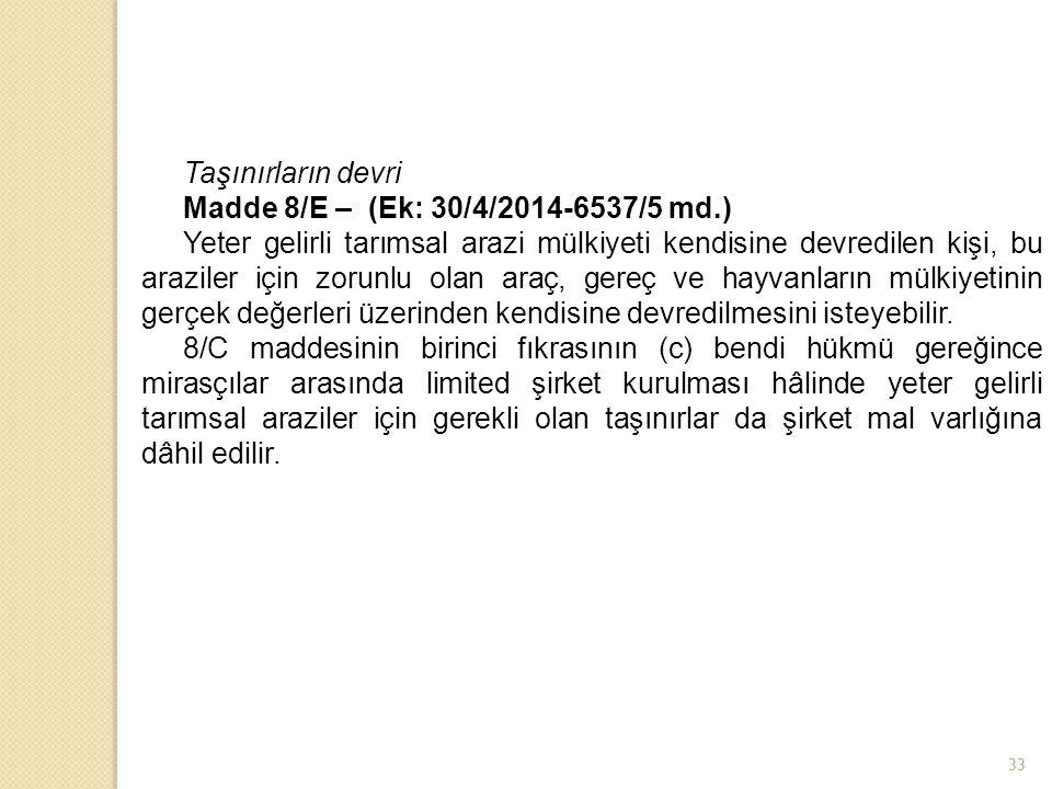 Taşınırların devri Madde 8/E – (Ek: 30/4/2014-6537/5 md.)