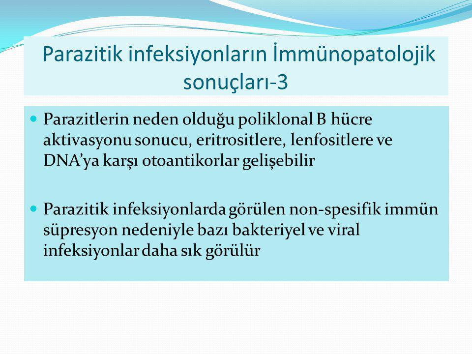 Parazitik infeksiyonların İmmünopatolojik sonuçları-3