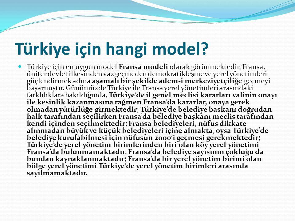 Türkiye için hangi model