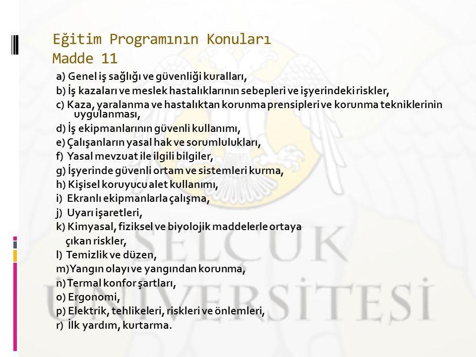 Eğitim Programının Konuları Madde 11