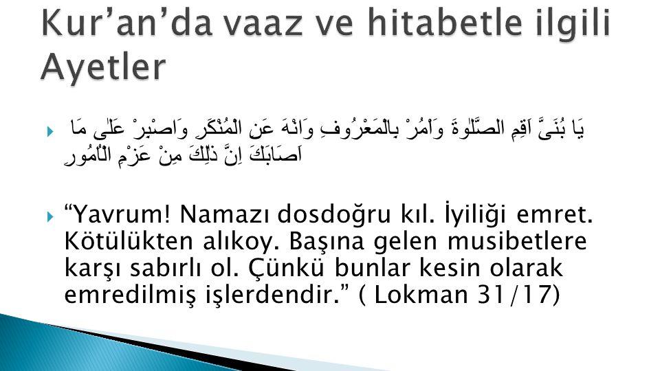 Kur'an'da vaaz ve hitabetle ilgili Ayetler