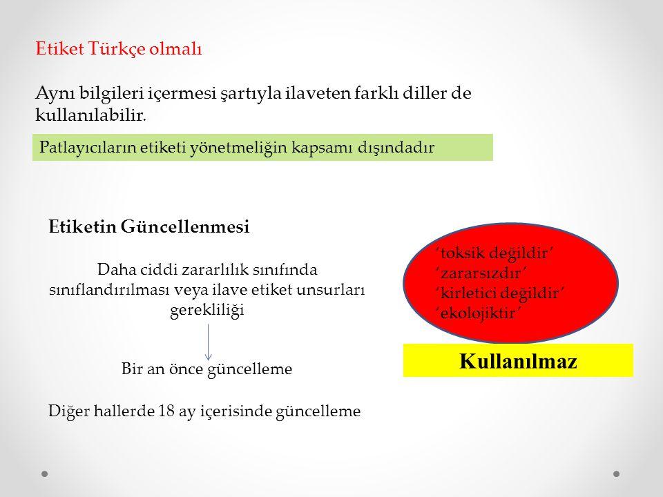 Kullanılmaz Etiket Türkçe olmalı