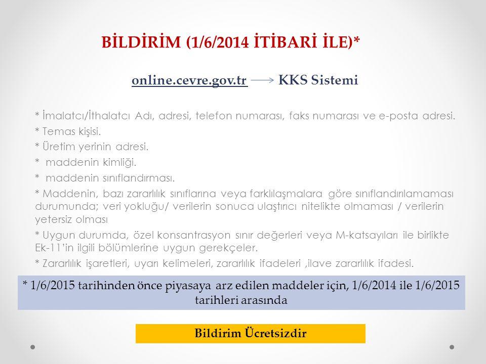 BİLDİRİM (1/6/2014 İTİBARİ İLE)*