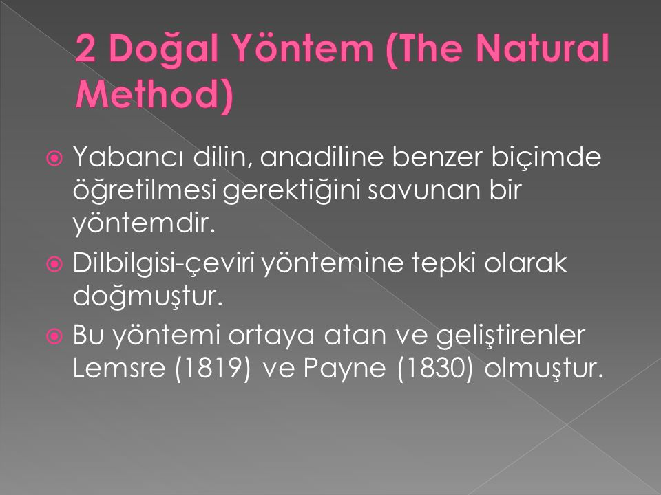 2 Doğal Yöntem (The Natural Method)