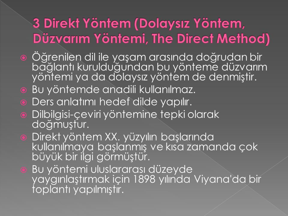 3 Direkt Yöntem (Dolaysız Yöntem, Düzvarım Yöntemi, The Direct Method)