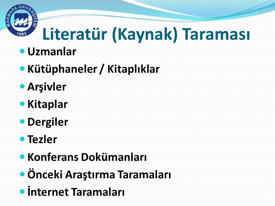 Literatür (Kaynak) Taraması
