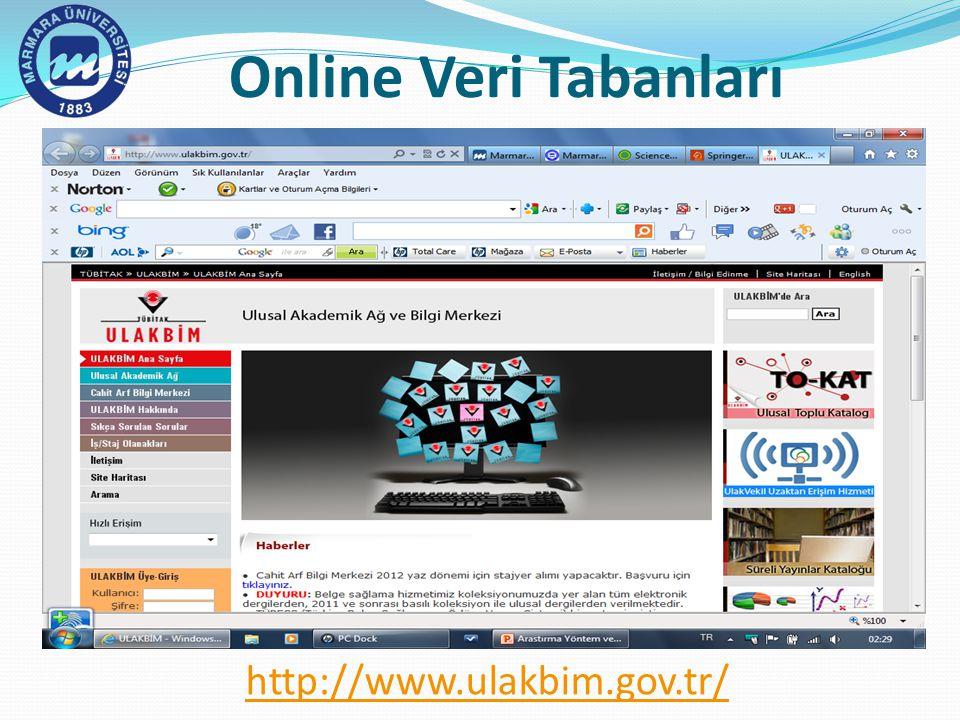 Online Veri Tabanları http://www.ulakbim.gov.tr/