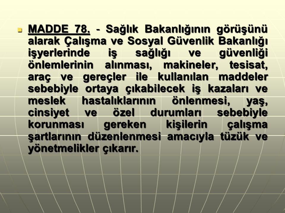 MADDE 78.