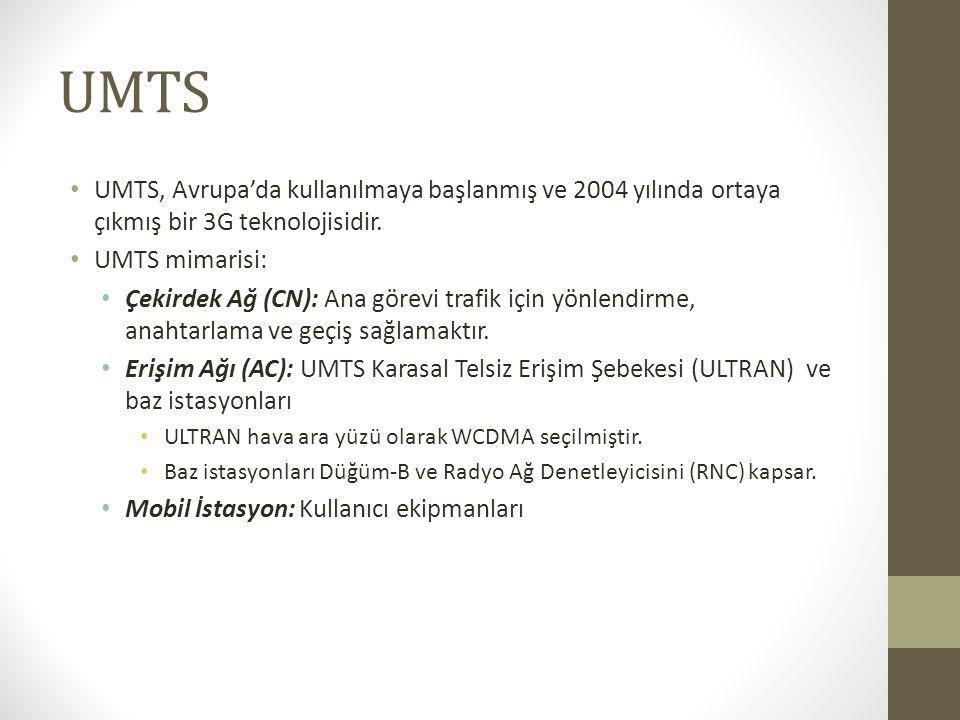 UMTS UMTS, Avrupa'da kullanılmaya başlanmış ve 2004 yılında ortaya çıkmış bir 3G teknolojisidir. UMTS mimarisi: