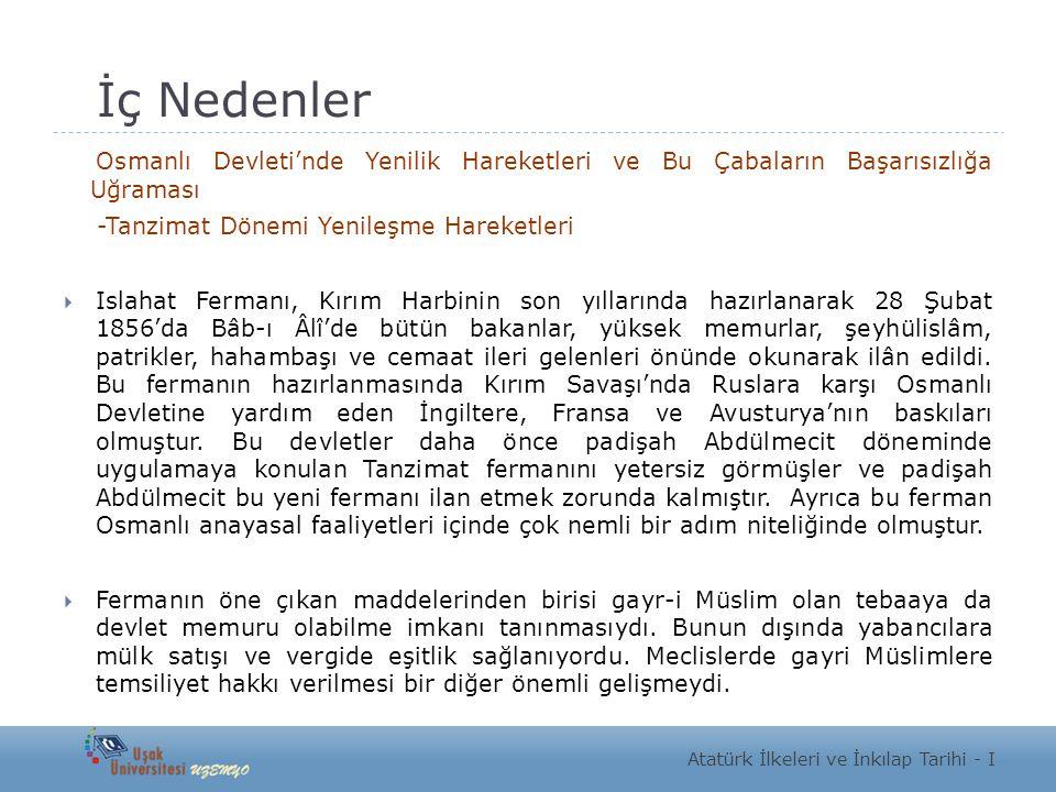 İç Nedenler Osmanlı Devleti'nde Yenilik Hareketleri ve Bu Çabaların Başarısızlığa Uğraması. -Tanzimat Dönemi Yenileşme Hareketleri.