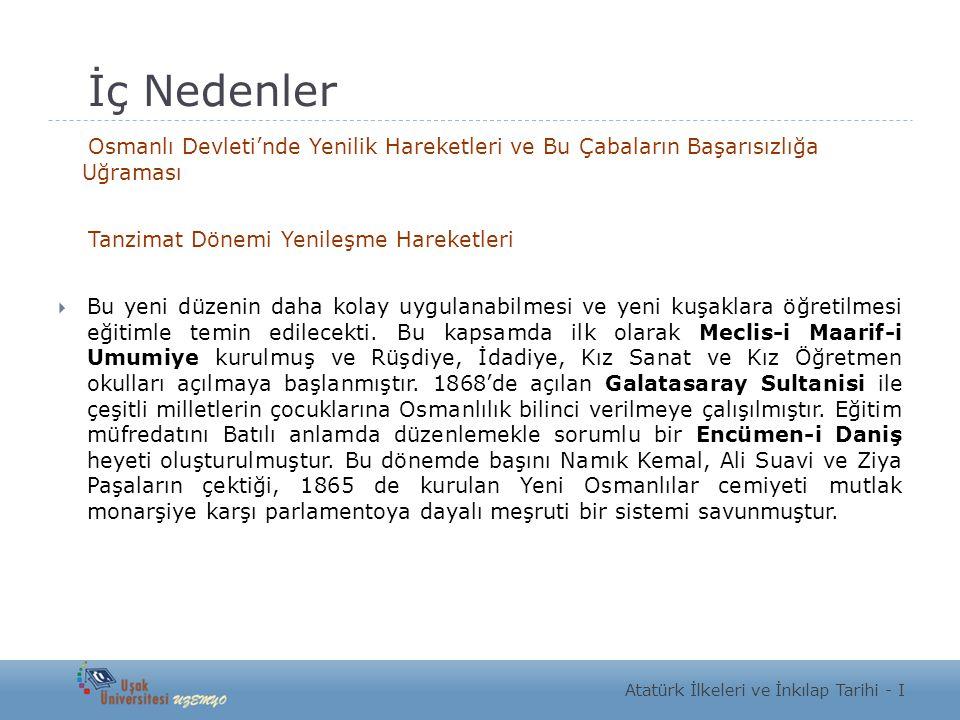 İç Nedenler Osmanlı Devleti'nde Yenilik Hareketleri ve Bu Çabaların Başarısızlığa Uğraması. Tanzimat Dönemi Yenileşme Hareketleri.