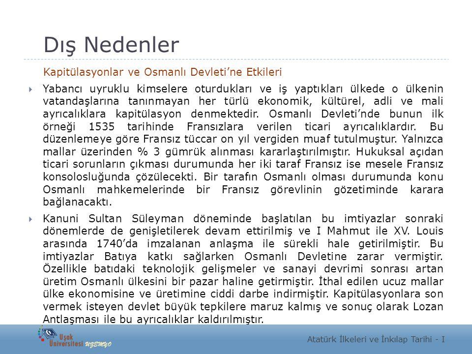 Dış Nedenler Kapitülasyonlar ve Osmanlı Devleti'ne Etkileri