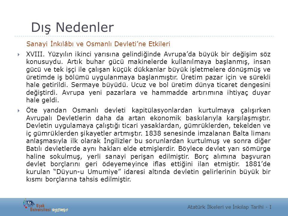 Dış Nedenler Sanayi İnkılâbı ve Osmanlı Devleti'ne Etkileri